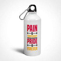 iKraft Pain is Temporary, Pride is Forever Gym Quote Sport Water Bottle - 600ml (White)