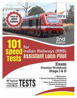101 Speed Test for Indian Railways (RRB) Assistant Loco Pilot Exam Stage I & II - 2nd Edition